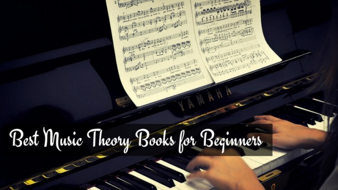 Best Music Theory Books for Beginners