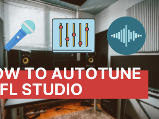 How to Autotune in Fl Studio